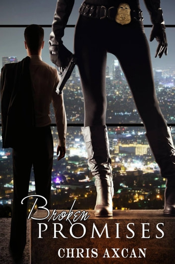 Broken Promises ebook by Chris Axcan