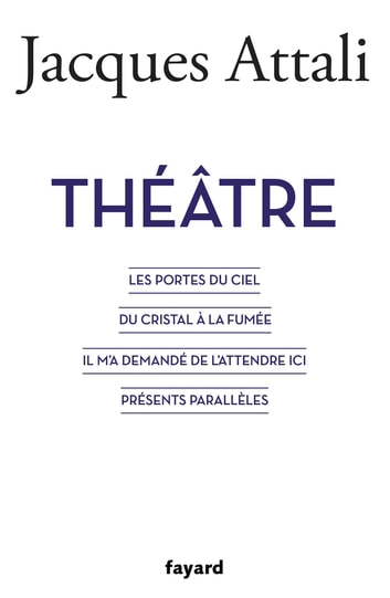 Théâtre ebook by Jacques Attali