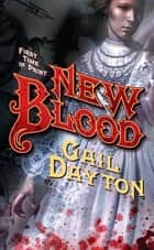 New Blood ebook by Gail Dayton