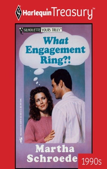 What Engagement Ring?! ebook by Martha Schroeder