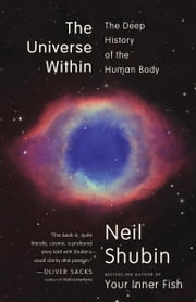 The Universe Within - The Deep History of the Human Body ebook by Kobo.Web.Store.Products.Fields.ContributorFieldViewModel