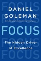 Focus ebook by Daniel Goleman
