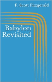 an analysis of charlie in babylon revisited by f scott fitzgerald