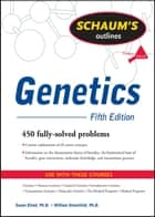 Schaum's Outline of Genetics, Fifth Edition ebook by Susan Elrod,William Stansfield