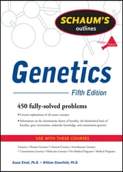 Schaum's Outline of Genetics, Fifth Edition ebook by Susan Elrod, William Stansfield