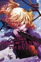 The Saga of Tanya the Evil, Vol. 7 (manga) ebook by Carlo Zen, Chika Tojo, Shinobu Shinotsuki