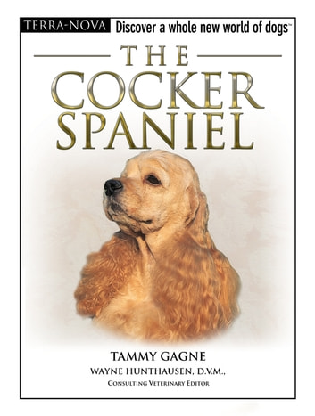 The Cocker Spaniel ebook by Tammy Gagne