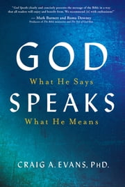God Speaks - What He Says, What He Means ebook by Dr. Evans