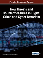 New Threats and Countermeasures in Digital Crime and Cyber Terrorism ebook by Maurice Dawson,Marwan Omar