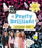 Project Mc2: The Pretty Brilliant Experiment Book ebook by Jade Hemsworth