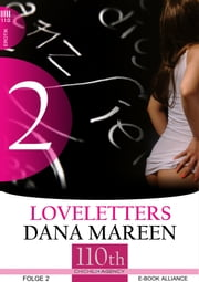Loveletters #2 ebook by Dana Mareen