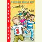 Number One Kid - Zigzag Kids Book 1 audiobook by Patricia Reilly Giff