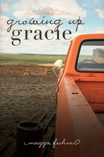 Growing Up Gracie ebook by Maggie Fechner