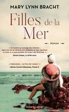 Filles de la mer eBook by Mary Lynn BRACHT, Sarah TARDY