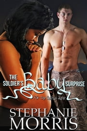 The Soldier's Baby ebook by Stephanie Morris