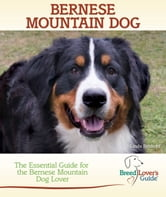 Bernese Mountain Dog ebook by Linda Rehkopf