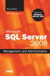 Microsoft SQL Server 2008 Management and Administration ebook by Ross Mistry,Hilary Cotter
