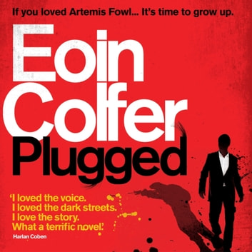 Plugged audiobook by Eoin Colfer