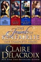The Jewels of Kinfairlie Boxed Set ebook by Claire Delacroix