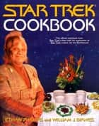 Star Trek Cookbook eBook by Ethan Phillips, William J. Birnes