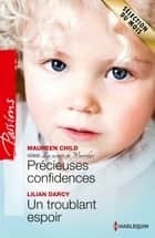 Précieuses confidences - Un troublant espoir - T1 - Les secrets de Waverly's ebook by Maureen Child, Lilian Darcy