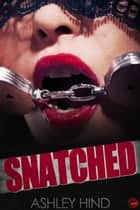 Snatched ebook by Ashley Hind