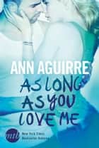 As Long As You Love Me ebook by