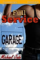 Full Service ebook by Michael Jade