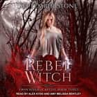 Rebel Witch audiobook by September Stone