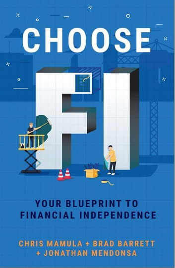 Choose FI - Your Blueprint to Financial Independence ebook by Chris Mamula,Brad Barrett,Jonathan Mendonsa
