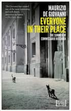 Everyone in Their Place - The Summer of Commissario Ricciardi eBook by Maurizio de Giovanni, Antony Shugaar