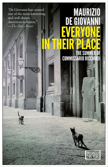 Everyone in Their Place - The Summer of Commissario Ricciardi ebook by Maurizio de Giovanni