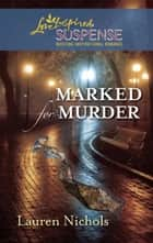 Marked For Murder ebook by Lauren Nichols
