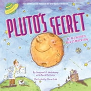 Pluto's Secret - An Icy World's Tale of Discovery ebook by David DeVorkin,Margaret Weitekamp
