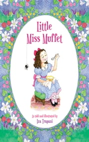Little Miss Muffet ebook by Iza Trapani
