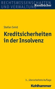 Kreditsicherheiten in der Insolvenz ebook by Stefan Smid