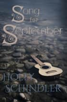 Song for September 電子書籍 by Holly Schindler