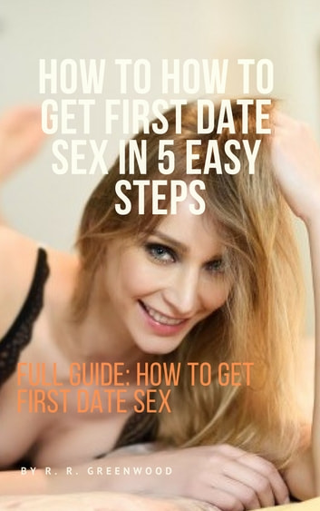How to get first date sex