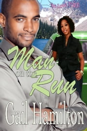 Man on the Run (The Love Potion Chronicles Book 2) ebook by Gail Hamilton
