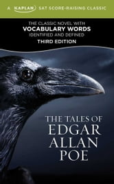The Tales of Edgar Allan Poe - A Kaplan SAT Score-Raising Classic ebook by Edgar Allan Poe