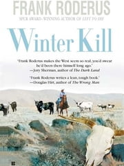 Winter Kill ebook by Frank Roderus