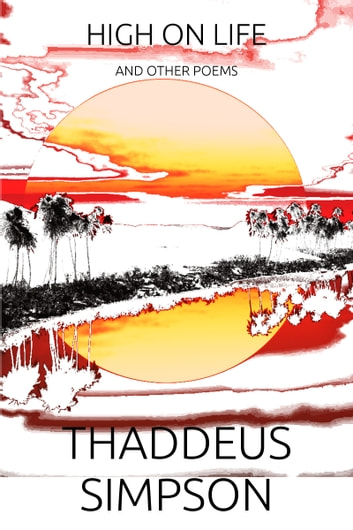High On Life ebook by Thaddeus Simpson