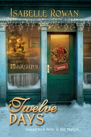 Twelve Days ebook by Isabelle Rowan