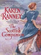 The Scottish Companion ebook by Karen Ranney