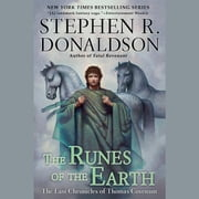 The Runes of the Earth - The Last Chronicles of Thomas Convenant audiobook by Stephen R. Donaldson