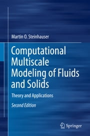 Computational Multiscale Modeling of Fluids and Solids - Theory and Applications ebook by Martin O. Steinhauser