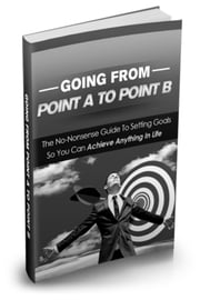 Going From Point A To Point B ebook by Nishant Baxi