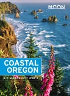 Moon Coastal Oregon ebook by Judy Jewell, W. C. McRae