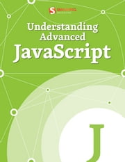 Understanding Advanced JavaScript ebook by Smashing Magazine