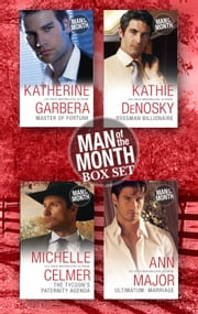 Man Of The Month Bundle - 4 Book Box Set ebook by Michelle Celmer,Ann Major,Kathie Denosky,Katherine Garbera
